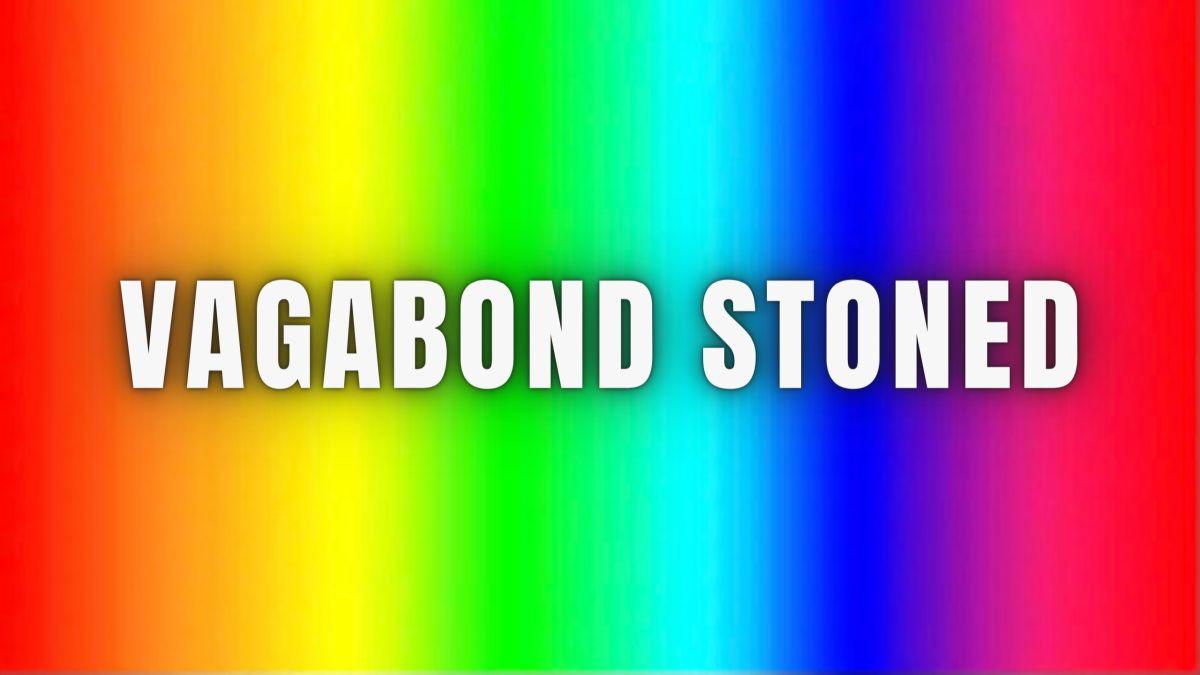 @vagabondstoned